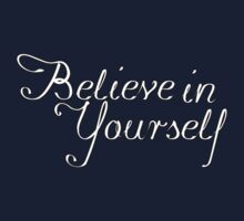 Believe in Yourself (White) Baby Tee
