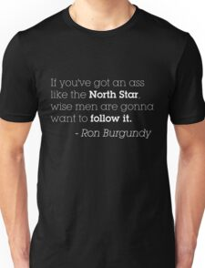Ron Burgundy North Star - White Lettering Unisex T-Shirt