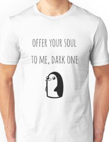Offer Your Soul To Me, Dark One Unisex T-Shirt