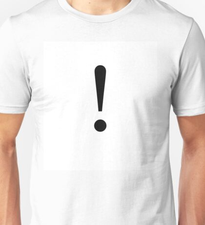 Exclamation of an explanation  Unisex T-Shirt