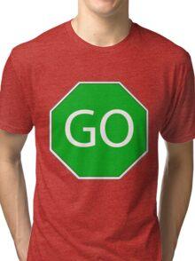 Go sign green Tri-blend T-Shirt