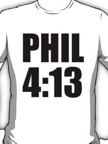 Phil 4:13 T-Shirt