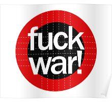 Fuck War Poster