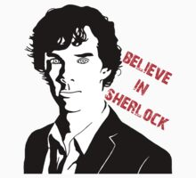 BELIEVE SHERLOCK by breakingbad1997