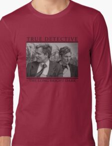 True Detective - 'The Long Bright Dark' Long Sleeve T-Shirt