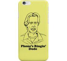 Phone's Ringin' Dude iPhone Case/Skin