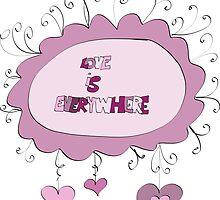 Love is everywhere by ywanka