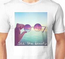 See The Beauty Unisex T-Shirt