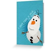 I don't have a skull...or bones Greeting Card