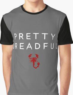 Pretty Dreadful Graphic T-Shirt