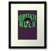 Wreck-it Hulk! Framed Print