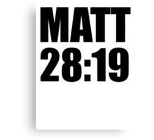 Matthew 28:19 Canvas Print