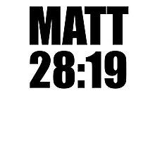 Matthew 28:19 Photographic Print
