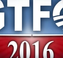 Obama Sucks - GTFO 2016 Sticker