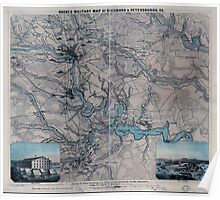 Civil War Maps 0505 Hughes military map of Richmond Petersburgh sic Va Showing the Rebel fortifications drawn on the ground for the War Department by Major W C Hughes of Michigan Poster