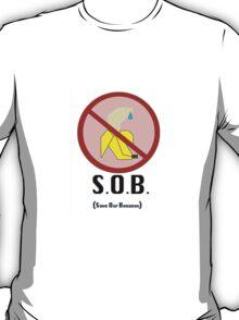 Save Our Bananas T-Shirt