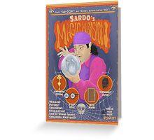 Sardo's Magic Mansion! Greeting Card
