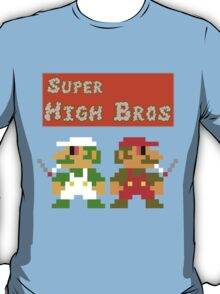 Super High Bros! T-Shirt