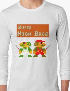 Super High Bros! Long Sleeve T-Shirt