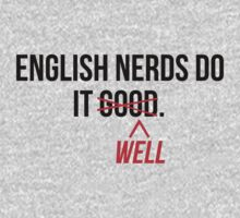 English nerds do it well by Alan Craker