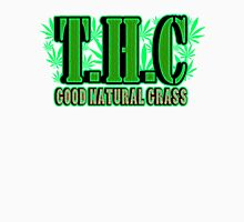 T H C good natural grass Unisex T-Shirt