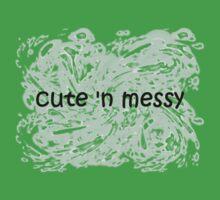 Cute 'N Messy Baby Onesie Kids Clothes
