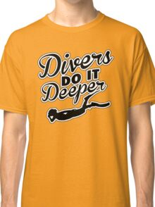 Divers do it deeper Classic T-Shirt