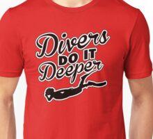 Divers do it deeper Unisex T-Shirt