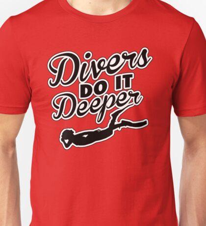 Divers do it deeper Unisex T-Shirt