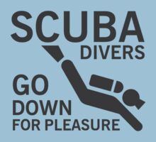 Scuba divers go down for pleasure T-Shirt