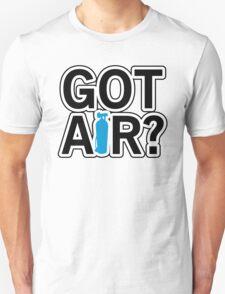 Got Air? Unisex T-Shirt