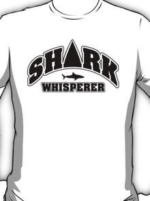Shark whisperer T-Shirt