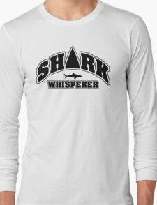 Shark whisperer Long Sleeve T-Shirt