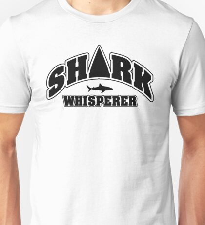 Shark whisperer Unisex T-Shirt