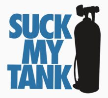 Suck my tank T-Shirt