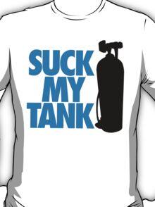 Suck my tank T-Shirt