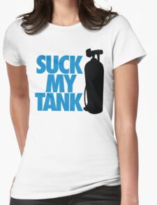 Suck my tank Womens Fitted T-Shirt