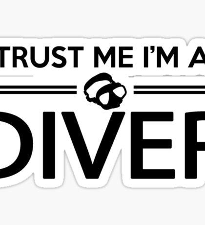 Trust me I'm a diver Sticker
