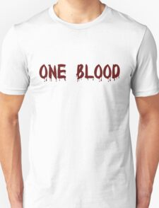 One Blood Unisex T-Shirt