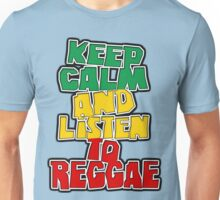 Keep calm and listen to reggae Unisex T-Shirt