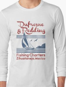 Dufresne and Redding  Long Sleeve T-Shirt
