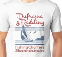 Dufresne and Redding  Unisex T-Shirt