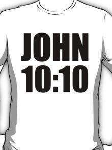 John 10:10 T-Shirt