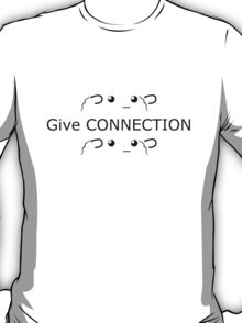 Steam give connection! T-Shirt