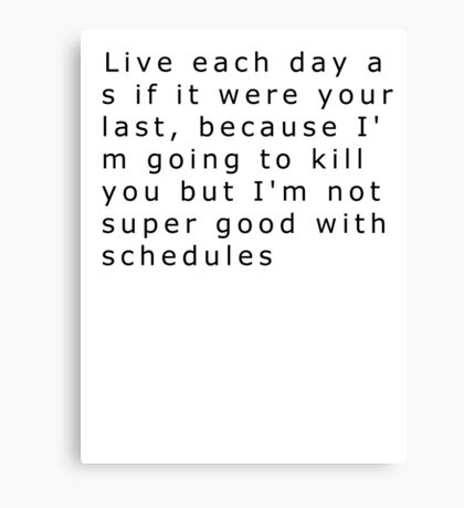 Funny Quote Canvas Print
