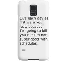 Funny Quote Samsung Galaxy Case/Skin