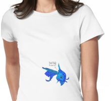 A fish! A fish! A fishy... OHHH! Womens Fitted T-Shirt