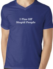 I Piss Off Stupid People Mens V-Neck T-Shirt