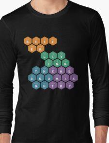 Better Living Through Chemistry Long Sleeve T-Shirt