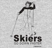 SKIERS GO DOWN FASTER by shirtual